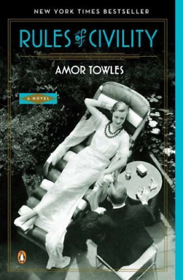 Towles, Amor-Rules Of Civility (US IMPORT) BOOK NEW