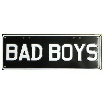 Novelty Number Plate - Bad Boys - White On Black AUS Licence Plate Sign Wall Art