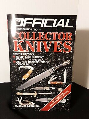 Official Price Guide To Collector Knives by Jim Parker 9th Edition '87  Good