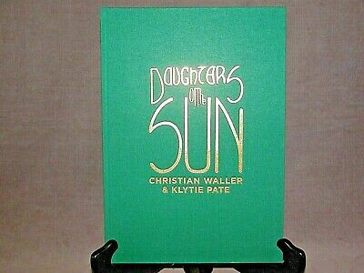 BOOK -  Daughters of the Sun Christian Waller & Klytie Pate