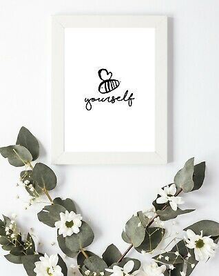 #30 Typography Print A4 Family Love Quote Bee Yourself Bedroom Motivation Happy