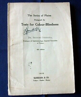 Tests for Colour-Blindness 6th Edition Shinobu Ishihara 1932