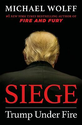 Siege: Trump Under Fire by Michael Wolff - Hardcover Book