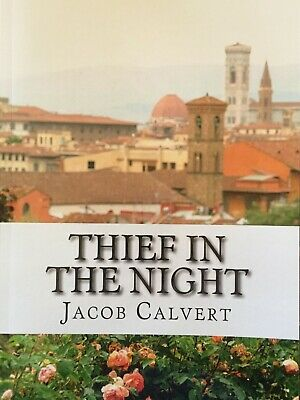Thief in the Night by Jacob Calvert