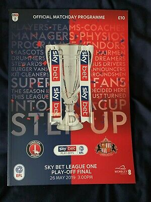 CHARLTON v SUNDERLAND 2019 LEAGUE ONE PLAY-OFF FINAL PROGRAMME AND TEAM SHEET