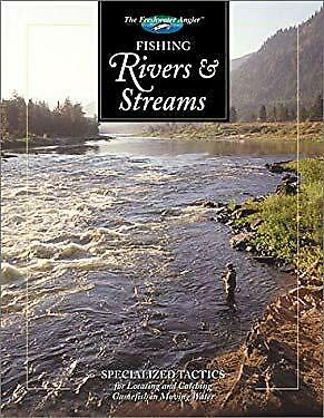 Fishing Rivers and Streams by Sternberg, Dick