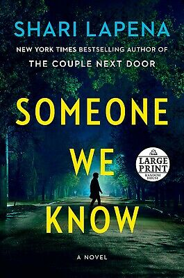 Someone We Know: A Novel (Paperback, Large Print, 2019) by Shari Lapen