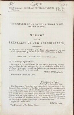 1860 Imprisonment American Citizens Island Of Cuba : House Of Rep - 8 pgs