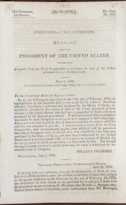 1852 Foreigners - Cuba Expedition / Millard Fillmore : House Of Rep - 8 pgs