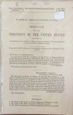1870 Murder Of American Citizens In Cuba - 8 Pages