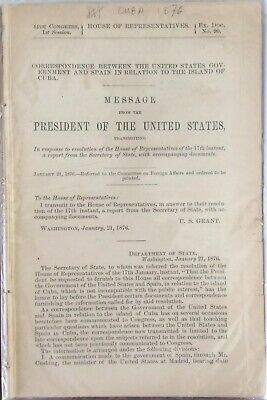 1876 US And Spain In Relation To Cuba / US Grant : House Of Rep - 81 Pages