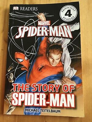 Children's Dk Readers Marvel Book: The Story Of Spider-Man (Reader Level 4)