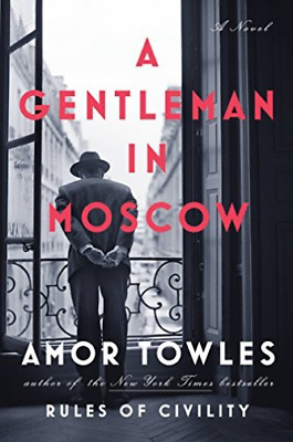 Towles Amor-A Gentleman In Moscow (US IMPORT) HBOOK NEW
