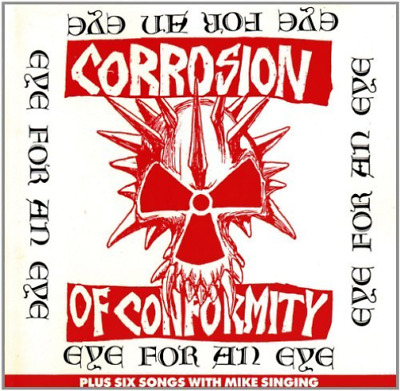 Corrosion Of Conform-Eye For An Eye (Us Import) Cd New
