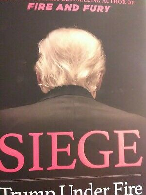 """Siege: Trump Under Fire"" by Michael Wolff -2019 Hardcover- NEW!/$30/1st Edition"
