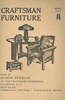 Arts & Crafts Gustav Stickley Craftsman Furniture - 1912 Catalog Reprint / Book