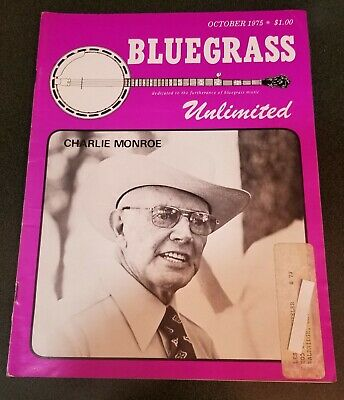 Charlie Monroe cover Bluegrass Unlimited magazine October 1975