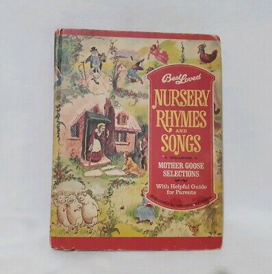 Best Loved Nursery Rhymes And Songs Including Mother Goose Selections HC 1974