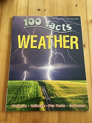 Clare Oliver, 100 Facts Weather, Paperback, Very Good Book