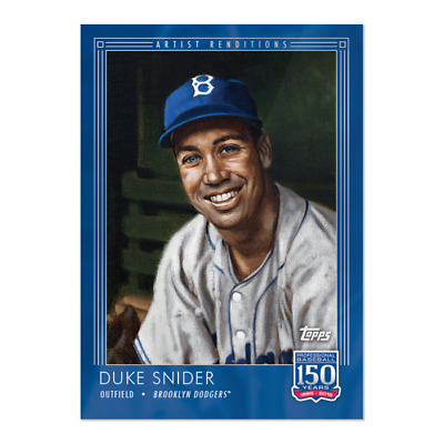 2019 Topps 150 Years Of Baseball #45 Duke Snider Artist Renditions