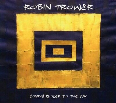 Robin Trower - Coming Closer to the Day CD - 2019 New Release >>FAST SHIPPING>>