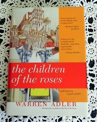 The Children of the Roses by Warren Adler SIGNED & DATED 1st/1st Hardcover