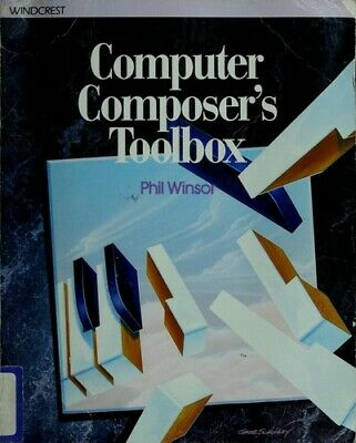 Computer Composer's Toolbox by Phil Winsor-ExLibrary