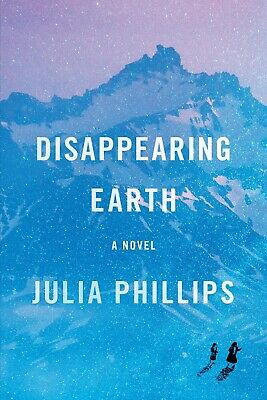 Disappearing Earth by Julia Phillips 2019 (EPUB & PDF)