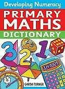 Primary Maths Dictionary by Turner, Garda