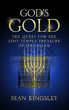 God's Gold : The Quest for the Lost Temple Treasure of Jerusalem
