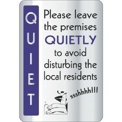 Leave Premises Quietly Sign [Y930]