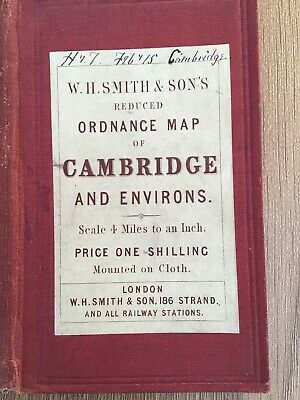 W H Smith & Sons Reduced Ordnance Map Of Cambridge & Environs C1900 Cloth