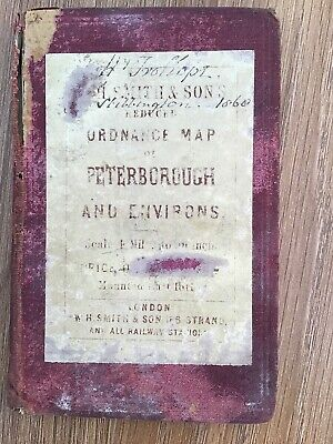 W H Smith & Sons Reduced Ordnance Map Of Peterborough & Environs C1860