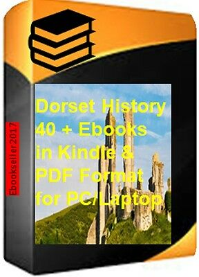 40 pdf ebooks of Dorset history and genealogy, and kellys directories on a disc