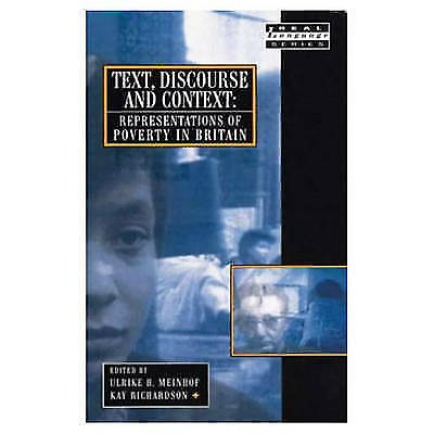 TEXT, DISCOURSE AND CONTEXT: REPRESENTATIONS OF POVERTY IN BRITAIN book