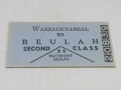 Victorian Railways Train Ticket Warrnambool To Beulah 2Nd Class