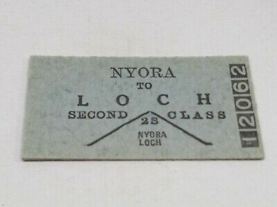Victorian Railways Train Ticket Nyora To Loch 2Nd Class