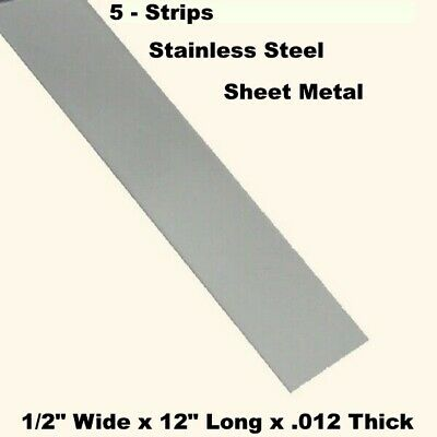"""Stainless Steel Sheet Metal  (5 - Strips)  1/2"""" Wide x 12"""" Long x .012 Thick"""