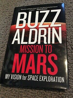 """Buzz Aldrin signed book """"Mission To Mars"""""""