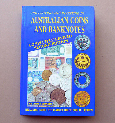 Greg McDonald COLLECTING & INVESTING IN AUSTRALIAN COINS AND BANKNOTES catalogue