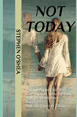 O Shea Stephen-Not Today (US IMPORT) BOOK NEW