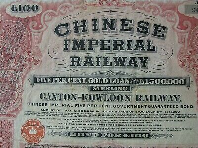 1907 CHINA Chinese Imperial Government Canton Kowloon Railway £100 Gold Bond