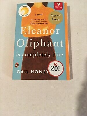 Eleanor Oliphant Is Completely Fine by Gail Honeyman Signed Copy Autograph