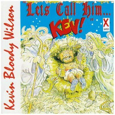 Wilson Kevin Bloody-Let`S Call Him Kev (US IMPORT) CD NEW