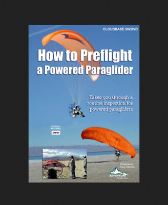 How to Preflight a Powered Paraglider - DVD - Adventure Productions Paragliding