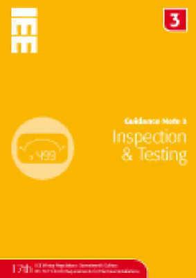 Guidance Note 3 : Inspection and Testing, 5th Edition by Elliot, Jon-ExLibrary