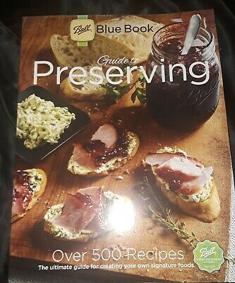 37th ed BALL Blue Cook Book Guide to Preserving CANNING Cooking 500 Recipes