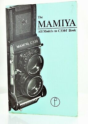 The Mamiya All Models to C330f Book 104 pages