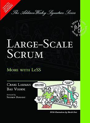 Large-Scale Scrum : More with Less by by Craig Larman and Bas Vodde INTL ED