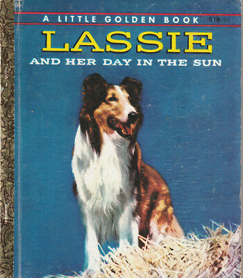 VINTAGE LGB LITTLE GOLDEN BOOK SYDNEY No.518 LASSIE AND HER DAY IN THE SUN